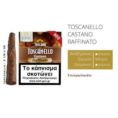 Toscanello Castano Raffinato 5s NEW